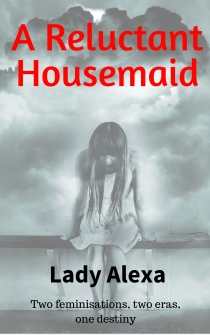 a reluctant housemaid