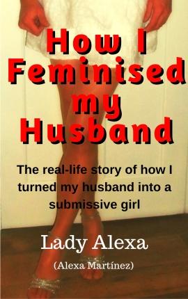 feminised husband